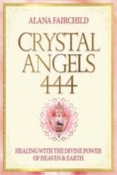 Crystal Angels 444 - Alana Fairchild (ISBN: 9781922161130)