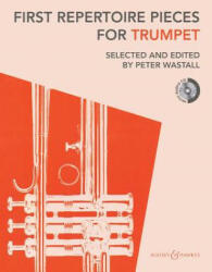 First Repertoire Pieces for Trumpet (ISBN: 9780851627106)