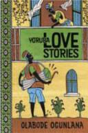 Yoruba Love Stories (ISBN: 9780992686338)