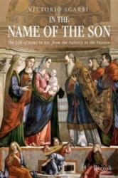 In the Name of the Son - Vittorio Sgarbi, Alastair McEwen (ISBN: 9780847843893)