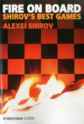 Fire on Board - Alexei Shirov (ISBN: 9781857441505)