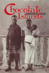 Chocolate Islands - Cocoa, Slavery, and Colonial Africa (ISBN: 9780821420065)