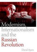 Modernism, Internationalism and the Russian Revolution (ISBN: 9780748647330)