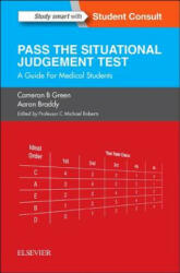 Pass the Situational Judgement Test - A Guide for Medical Students (ISBN: 9780702067006)