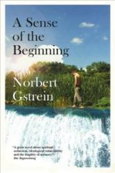 Sense of the Beginning (ISBN: 9780857053589)