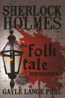 Sherlock Holmes and the Folk Tale Mysteries - Volume 2 (ISBN: 9781780928067)