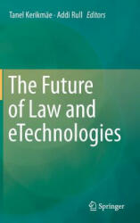 Future of Law and Etechnologies (ISBN: 9783319268941)