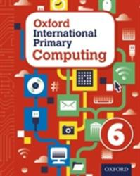 Oxford International Primary Computing: Student Book 6 (ISBN: 9780198310020)