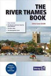 River Thames Book - Including the River Wey, Basingstoke Canal and Kennet and Avon Canal (ISBN: 9781846237157)