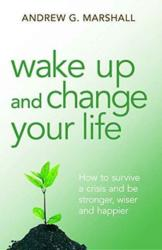 Wake Up and Change Your Life (ISBN: 9780992971816)