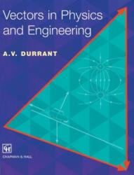 Vectors in Physics and Engineering - Alan Durrant (ISBN: 9780412627101)