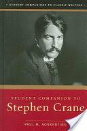 Student Companion to Stephen Crane (ISBN: 9780313331046)
