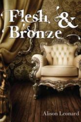 Flesh & Bronze (ISBN: 9781783063499)