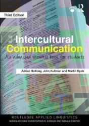 Intercultural Communication - An Advanced Resource Book for Students (ISBN: 9781138183636)
