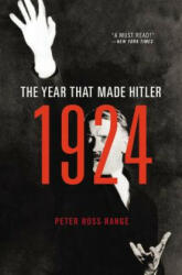 1924 - The Year That Made Hitler (ISBN: 9780316384049)