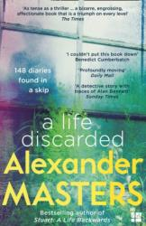 Life Discarded - 148 Diaries Found in a Skip (ISBN: 9780008130817)