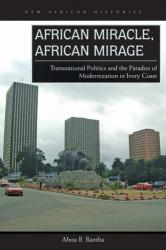 African Miracle, African Mirage (ISBN: 9780821422397)