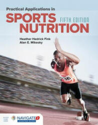 Practical Applications in Sports Nutrition (ISBN: 9781284101393)