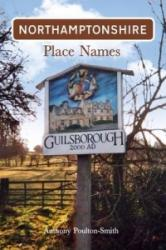 Northamptonshire Place Names (ISBN: 9781848687189)