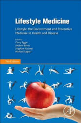 Lifestyle Medicine - Lifestyle, the Environment and Preventive Medicine in Health and Disease (ISBN: 9780128104019)