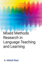 Mixed Methods Research in Language Teaching and Learning (ISBN: 9781781791387)