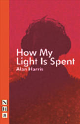 How My Light is Spent (ISBN: 9781848426207)