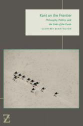 Kant on the Frontier - Philosophy, Politics, and the Ends of the Earth (ISBN: 9780823275984)