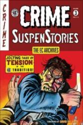 The EC Archives: Crime Suspenstories Volume 3 (ISBN: 9781506702407)