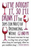 I've Bought it, So I'll Drink it - The Joys (ISBN: 9781786062819)