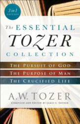 Essential Tozer Collection - A. W. Tozer (ISBN: 9780764218910)