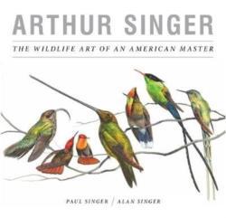 Arthur Singer, The Wildlife Art of an American Master (ISBN: 9781939125392)