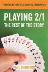 Playing 2/1 - The Rest of the Story (ISBN: 9781771400244)