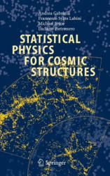 Statistical Physics for Cosmic Structures (2004)