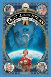 Castle in the Stars - Alex Alice, Alex Alice (ISBN: 9781626724938)
