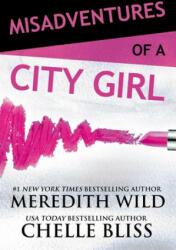 Misadventures of a City Girl (ISBN: 9781943893409)