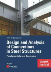 Design and Analysis of Connections in Steel Structures: Fundamentals and Examples (inkl. E-Book als PDF) - A Boracchini (ISBN: 9783433032268)