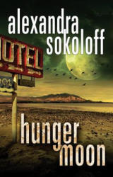 Hunger Moon (ISBN: 9781503942721)