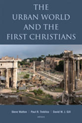 Urban World and the First Christians (ISBN: 9780802874511)