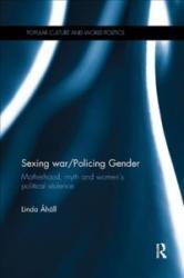 Sexing War/Policing Gender - Ahall, Linda (ISBN: 9780815377726)