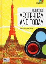 OUR CITIES: YESTERDAY AND TODAY (ISBN: 9788868605889)