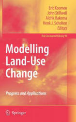 Modelling Land-use Change - Progress and Applications (2007)