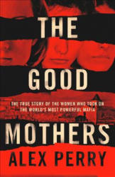 GOOD MOTHERS (ISBN: 9780008222116)