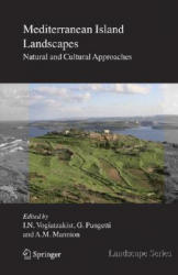 Mediterranean Island Landscapes - Natural and Cultural Approaches (2008)