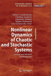 Nonlinear Dynamics of Chaotic and Stochastic Systems (2007)