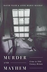 Murder and Mayhem (ISBN: 9781137290441)