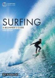 Surfing: A Beginner's Guide - Alf Alderson (ISBN: 9781912177127)