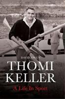 Thomi Keller: A Life in Sport (ISBN: 9781788084680)