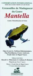 Frogs of Madagascar, Genus Mantella - Pocket Identification Guide (ISBN: 9781934151006)