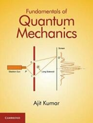 Fundamentals of Quantum Mechanics (ISBN: 9781107185586)