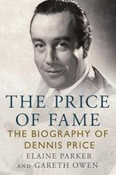 Price of Fame - The Biography of Dennis Price (ISBN: 9781781556894)